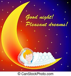 Illustration of the background on the moon baby sweetly asleep Good night! Pleasant dreams!