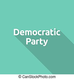 Illustration of the text Democratic Party - Long shadow ...