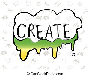 """Illustration of the word """"Create"""" flowing paint - Vector"""