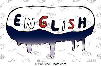 """Illustration of the word """"English"""" flowing paint - Vector"""