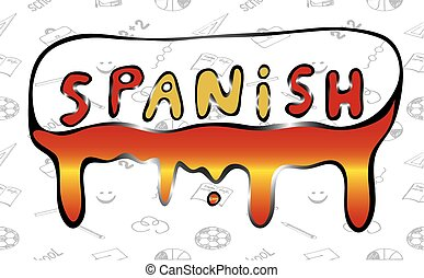 """Illustration of the word """"Spanish"""" flowing paint - Vector"""