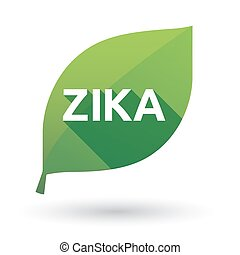 """Illustration of the word """"Zika""""   in a green leaf"""