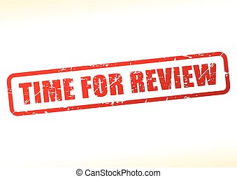 time for review text - Illustration of time for review text