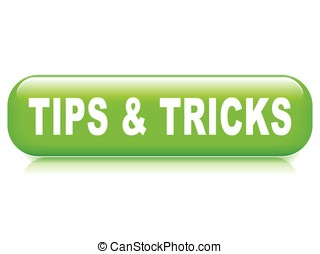tips and tricks button