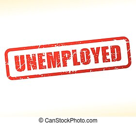unemployed text stamp - Illustration of unemployed text...