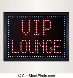 VIP Lounge LED digital Sign