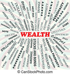 wealth - illustration of wealth concept.