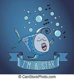 Illustration sing fish. ribbon and slogan. I'm a star....