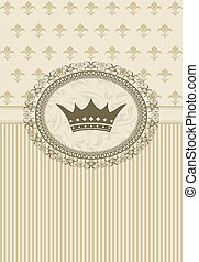 vintage background with floral frame and crown -...
