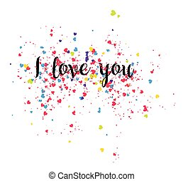 Illustration with inscription I love you and a lot of hearts