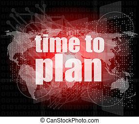 ilustración, de, pantalla del tacto, con, tiempo, al plan, palabras