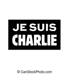 I'm Charlie called je suis Charlie in French language