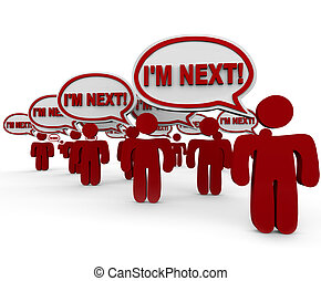 I'm Next People Customers Waiting in Line Service Support -...