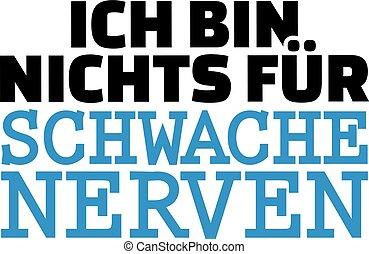 i'm, no, para, débil, hearted., alemán, camiseta, design.