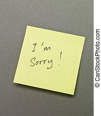 "I`m Sorry on an Adhesive Note - Adhesive Note with ""I`m..."