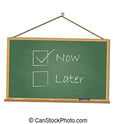 Image of a chalkboard with Now & Later isolated on a white background.