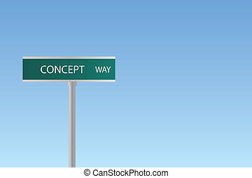 "Image of a ""Concept Way"" sign on a colorful blue sky background."
