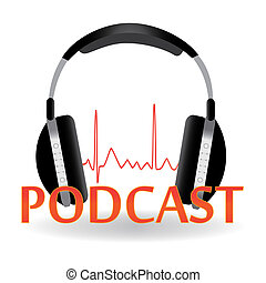Image of a headphones and the title Podcast isolated on a white background.