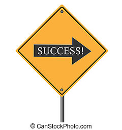 """Image of a yellow road sign pointing to """"success""""."""