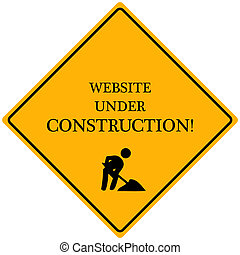 "Image of a yellow sign reading ""Website Under Construction""."
