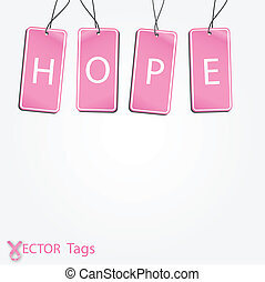 Hope - Image of pink tags with the word Hope isolated on a...