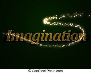 Imagination - inscription with luminous line with spark