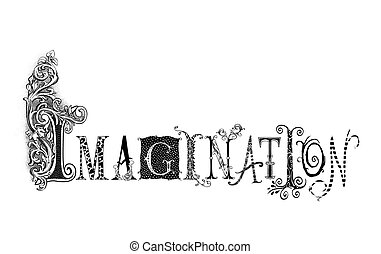 Fanciful pen illustration of the word Imagination