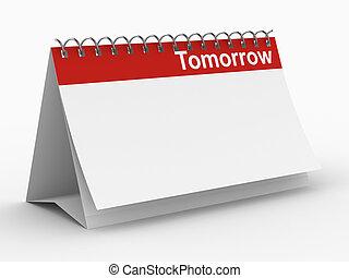 immagine, isolato, domani, fondo., bianco, calendario, 3d
