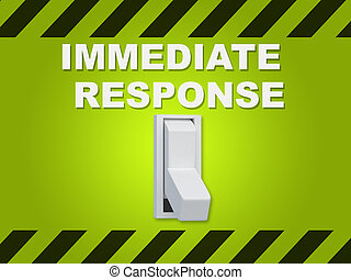 """3D illustration of """"IMMEDIATE RESPONSE"""" title above an electric switch on green wall"""