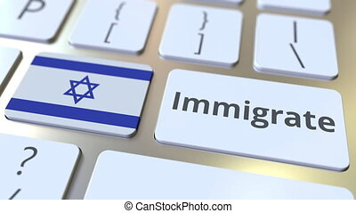 IMMIGRATE text and flag of Israel on the buttons on the...