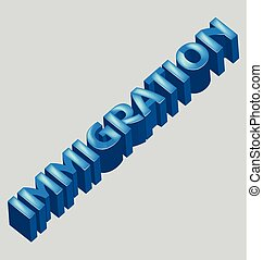 Immigration 3d word vector image