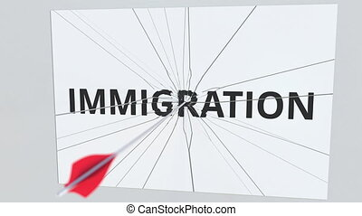 IMMIGRATION text plate being hit by archery arrow....