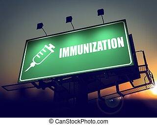 Immunization - Billboard on the Sunrise.