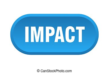 impact button. rounded sign on white background