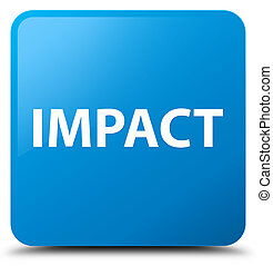 Impact cyan blue square button