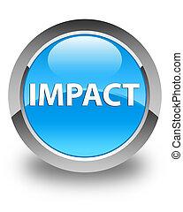Impact glossy cyan blue round button