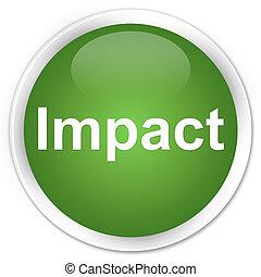 Impact premium soft green round button
