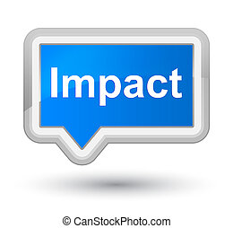 Impact isolated on prime cyan blue banner button abstract illustration