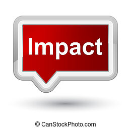 Impact isolated on prime red banner button abstract illustration