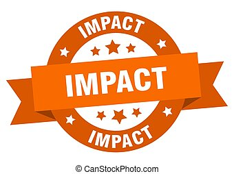impact round ribbon isolated label. impact sign