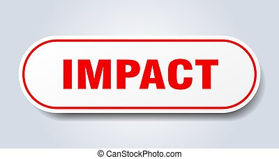 impact sign. rounded isolated button. white sticker
