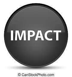 Impact isolated on special black round button abstract illustration