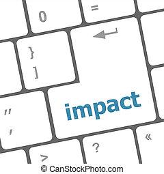 impacto, concepto, empresa / negocio, botón, -, teclado