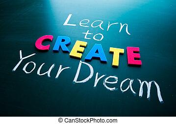 imparare, creare, tuo, sogno