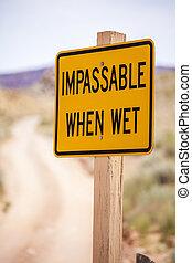 impassable, meldingsbord, wanneer, nat