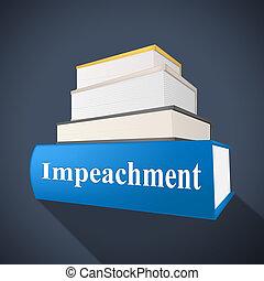 Impeachment Book To Impeach Corrupt President Or Politician