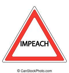 impeachment road sign