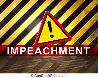Impeachment Warning To Remove Corrupt President Or Politician