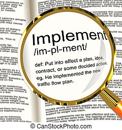 Implement Definition Magnifier Shows Executing Or Carrying Out A Plan