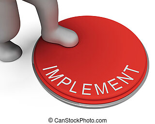 Implement Switch Represents Doing Implementation And Implementin